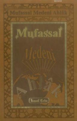 Mufassal Medeni AHlak (suni deri cilt)