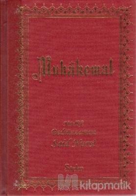 Muhakemat (Büyük Boy-Suni Deri Kapak) (Ciltli)