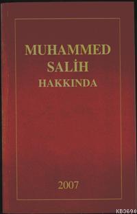 Muhammed Salih Külliyatı  (4 Kitap)