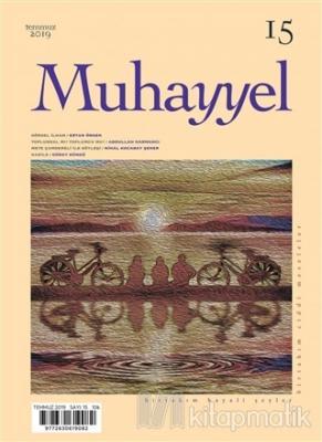 Muhayyel Dergisi Sayı: 15 Temmuz 2019