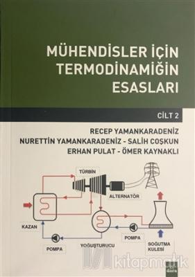 Mühendisler İçin Termodinamiğin Esasları (Cilt 2)