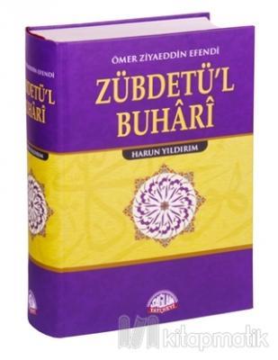 Zübdetü'l Buhari Tercümesi (Ciltli)