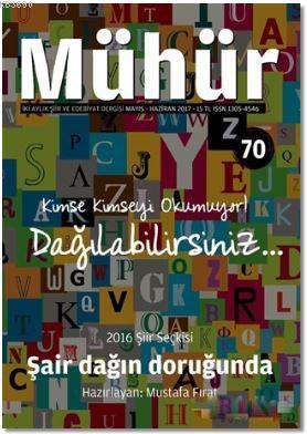 Mühür Dergisi Sayı : 70 Mayıs-Haziran 2017