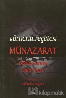 Kürtlerin Reçetesi Münazarat Bediüzzaman Said Nursi