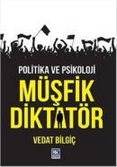 Müşfik Diktatör