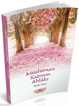 Müslüman Kadının Ahlakı