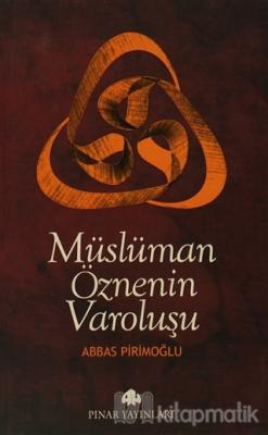 Müslüman Öznenin Varoluşu