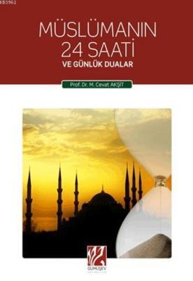 Müslümanın 24 Saati