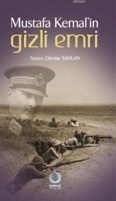 Mustafa Kemal'in Gizli Emri