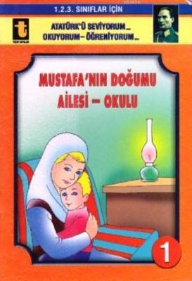 Mustafa'nın Doğumu-Ailesi-Okulu (Eğik El Yazısı)