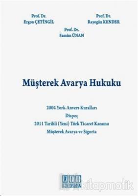 Müşterek Avarya Hukuku (Ciltli)