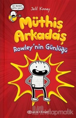 Müthiş Arkadaş Rowley'nin Günlüğü (Ciltli)