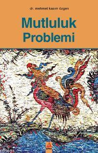 Mutluluk Problemi