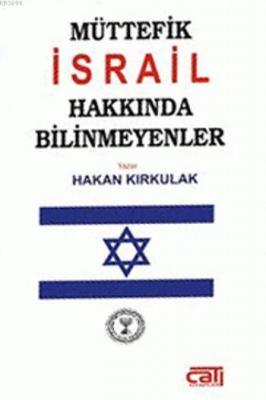 Müttefik İsrail Hakkında Bilinmeyenler