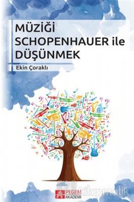 Müziği Schopenhauer ile Düşünmek