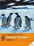 Müzik - Halk Müziği Koroları İçin Çoksesli Türküler 1