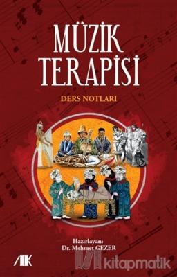 Müzik Terapisi Ders Notları Mehmet Gezer