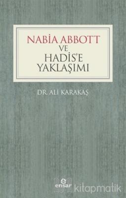 Nabia Abbott ve Hadis'e Yaklaşımı