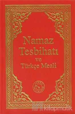 Namaz Tesbihatı ve Türkçe Meali