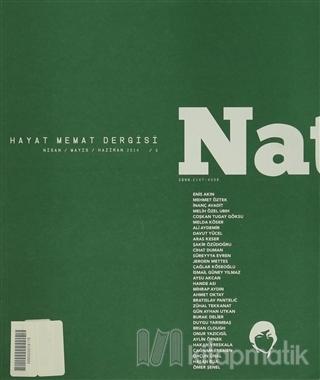 Natama Hayat Memat Dergisi Sayı: 6 Nisan-Mayıs-Haziran 2014