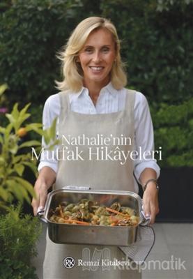 Nathalie'nin Mutfak Hikayeleri (Ciltli) Kolektif