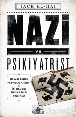 Nazi ve Psikiyatrist Jack El-Hai