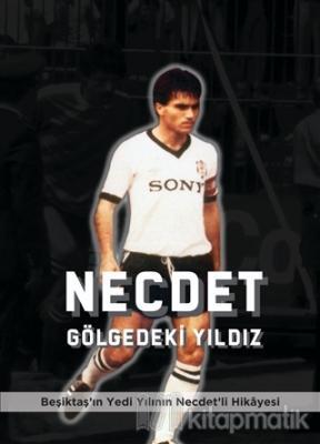 Necdet - Gölgedeki Yıldız