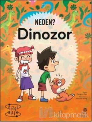 Neden? Dinozor