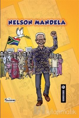 Nelson Mandela - Tanıyor Musun? (Ciltli)