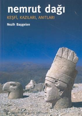 Nemrut Dağı  Keşfi, Kazıları, Anıtları