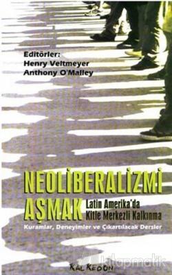 Neoliberalizmi Aşmak Latin Amerika'da Kitle Merkezli Kalkınma