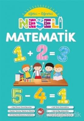 Neşeli Matematik - Eğitici Öğretici