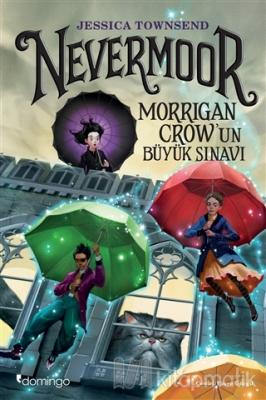 Nevermoor - Morrigan Crow'un Büyük Sınavı