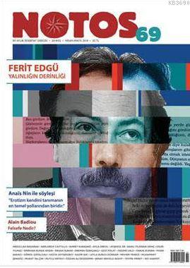 Notos Öykü Dergisi Sayı : 69 Nisan - Mayıs 2018