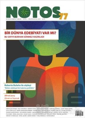 Notos Öykü Dergisi Sayı: 77 Ağustos-Eylül 2019