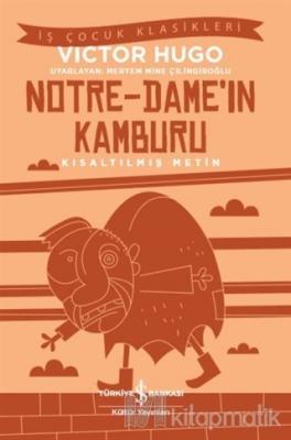 Notre-Dame'ın Kamburu (Kısaltılmış Metin)