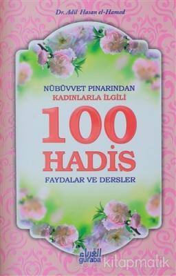 Nübüvvet Pınarından Kadınlarla İlgili 100 Hadis