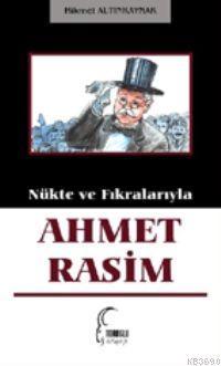 Nükte ve Fıkralarıyla Ahmet Rasim