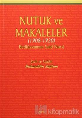 Nutuk ve Makaleler (1908-1920) Bediüzzaman Said-i Nursi