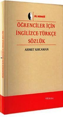 Öğrenciler İçin İngilizce - Türkçe Sözlük