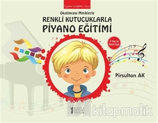 Okulöncesi Miniklere Renkli Kutucuklarla Piyano Eğitimi
