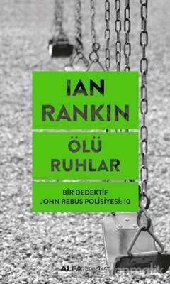 Ölü Ruhlar Ian Rankin