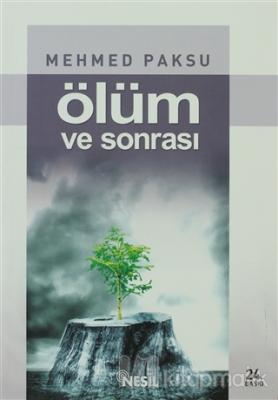 Ölüm ve Sonrası Mehmed Paksu