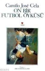 On Bir Futbol Öyküsü