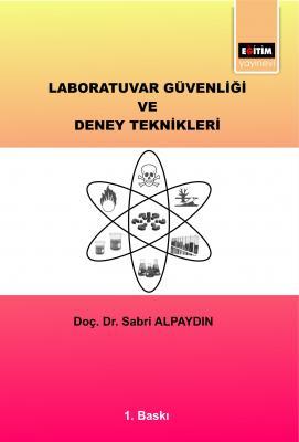 Laboratuvar Güvenliği ve Deney Teknikleri