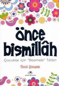 Önce Bismillah