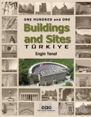 One Hundred And One Buildings And Sites Türkiye (Ciltli)