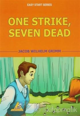 One Strike, Seven Dead