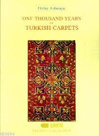 One Thousand Tears Of Turkish Carpets
