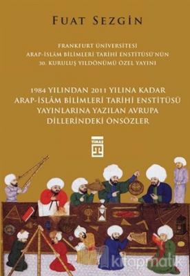 Önsözler - Frankfurt Üniversitesi Arap-İslam Bilimleri Tarihi Enstitüs